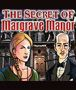 Download The Secret of Margrave Manor Game | Home and Neighborhood Games