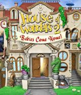 House of Wonders 2 - Babies Come Home