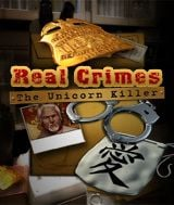 Real Crimes: Unicorn Killer