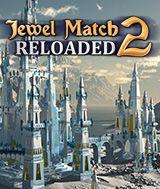 Jewel Match 2 - RELOADED