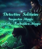 Detective Solitaire Inspector Magic and the Forbidden Magic